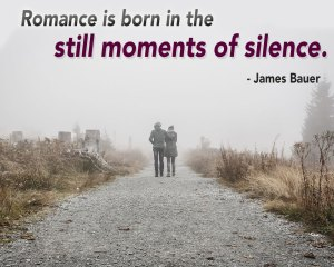 Romance is born of silence