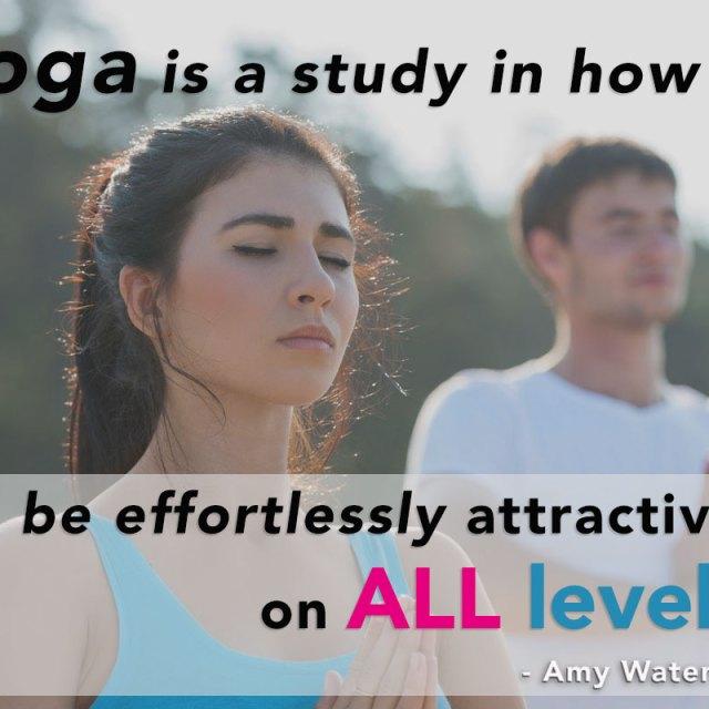 Yoga makes you sexy