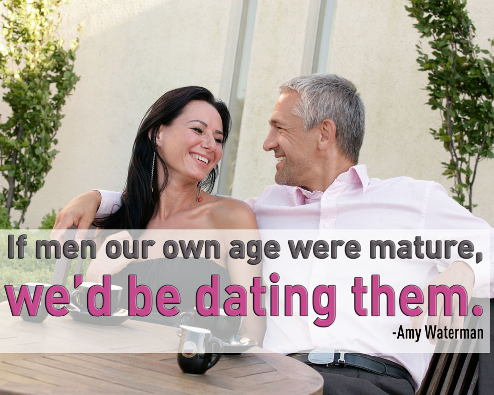 How to know you are dating a mature man