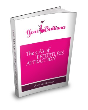 The 3 A's of Effortless Attraction Book