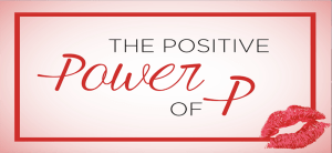 The Positive Power of P