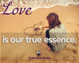 Love is our true essence