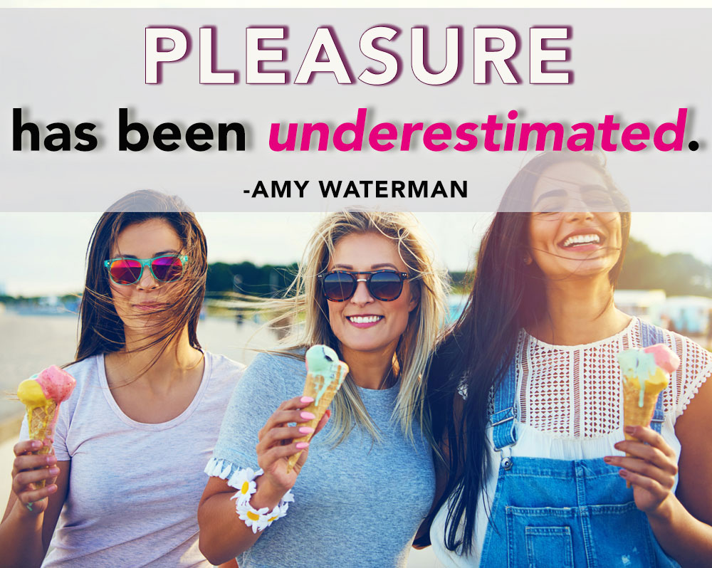 Amy Waterman Wants YOU to Follow Your Pleasure