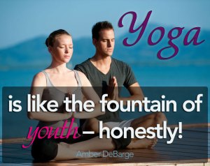 Yoga is a fountain of youth