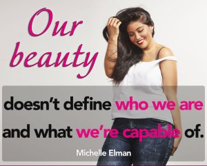 Our beauty doesn't define us