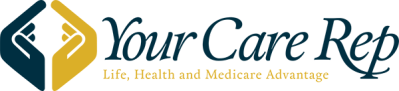 Your Care Rep Life Health and Medicare Advantage