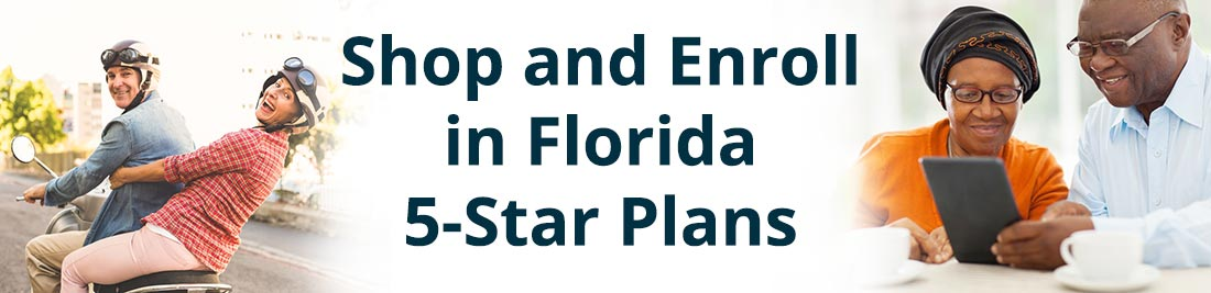 Enroll in Florida 5-star plans from Cigna and Humana