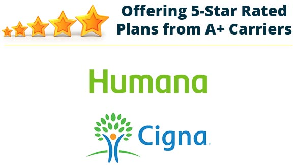 Offering 5 Star Rated Plans Humana and Cigna