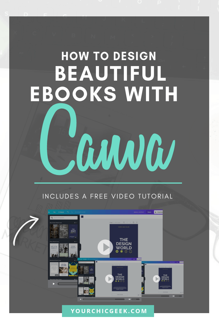 How To Design Beautiful Ebooks With Canva Yourchicgeek