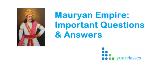 Mauryan Empire Important Questions & Answers