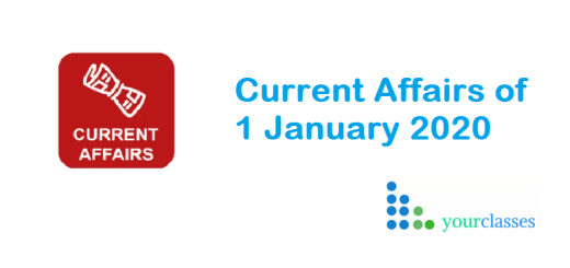 Current Affairs of 1 January 2020
