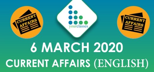 6 March Current Affair 2020 in English
