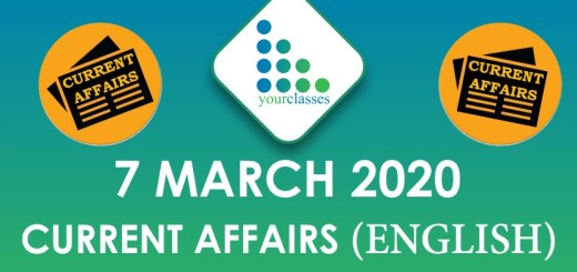 7 March Current Affairs 2020 in English