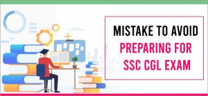 mistake to avoid preparing for SSC CGL Exam
