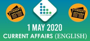 Top Current Affairs 1 May 2020 in English