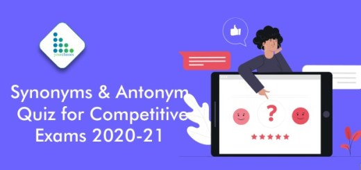 Synonyms & Antonym Quiz for Competitive Exams 2020-21- SSC, Bank & Railway .