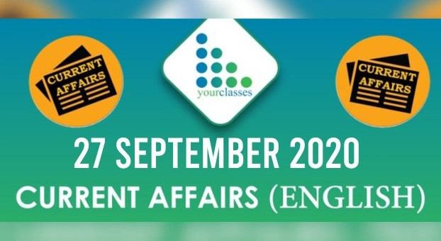 Daily Current Affairs 27th September 2020 in English