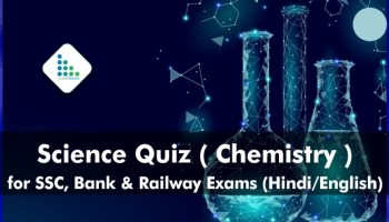 Science Quiz ( Chemistry ) for SSC, Bank & Railway Exams (Hindi/English)