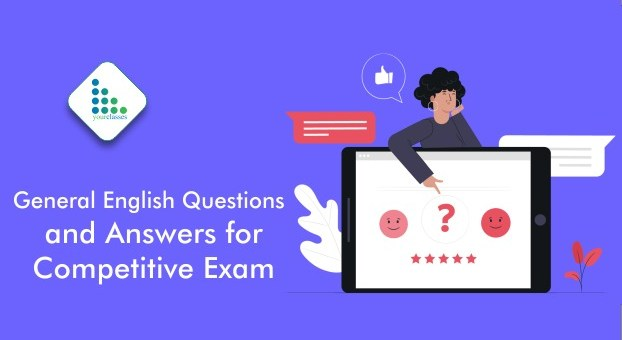 General English Questions and Answers for Competitive Exam