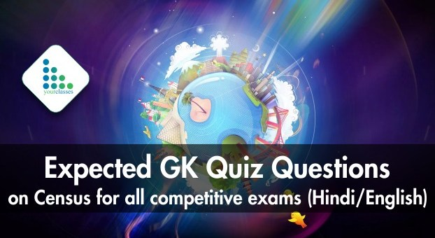Expected GK Quiz Questions on Census for all competitive exams (Hindi/English)