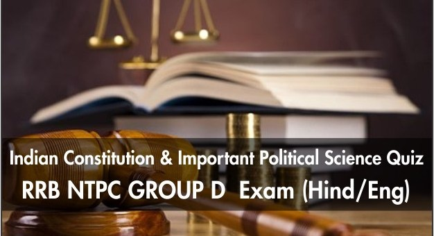 Indian Constitution & Important Political Science Quiz RRB NTPC Exam (Hind/Eng)