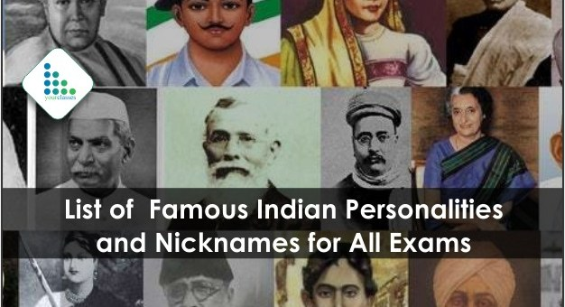 List of Famous Indian Personalities and Nicknames for All Exams