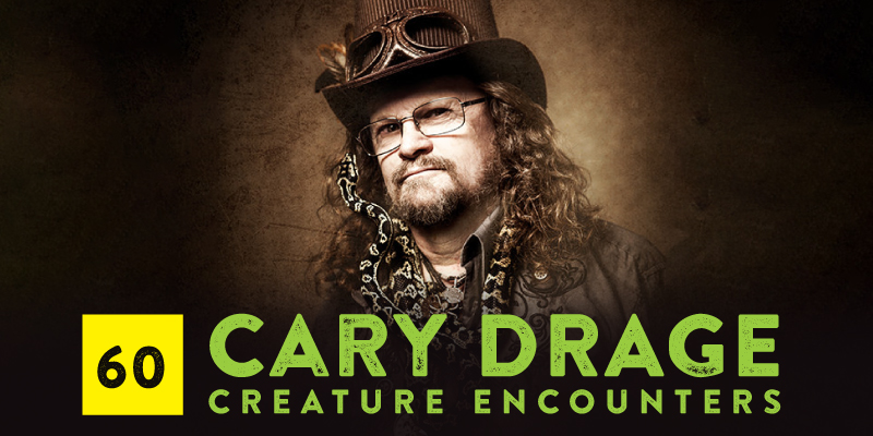 """PODCAST 060: """"Creature Cary"""""""