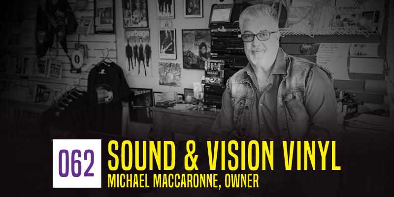 """PODCAST 062: """"Sound & Vision Vinyl"""""""