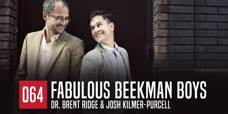 "PODCAST 065: ""Fabulous Beekman Boys"""
