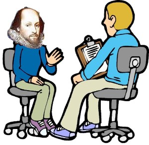 Imagining Shakespeafre applying for a job in a corporation of today