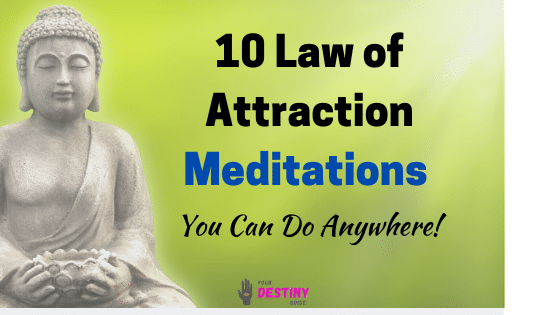 10 law of attraction meditations you can do anywhere