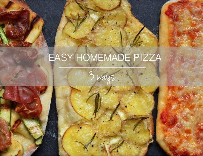 Easy homemade pizza three ways