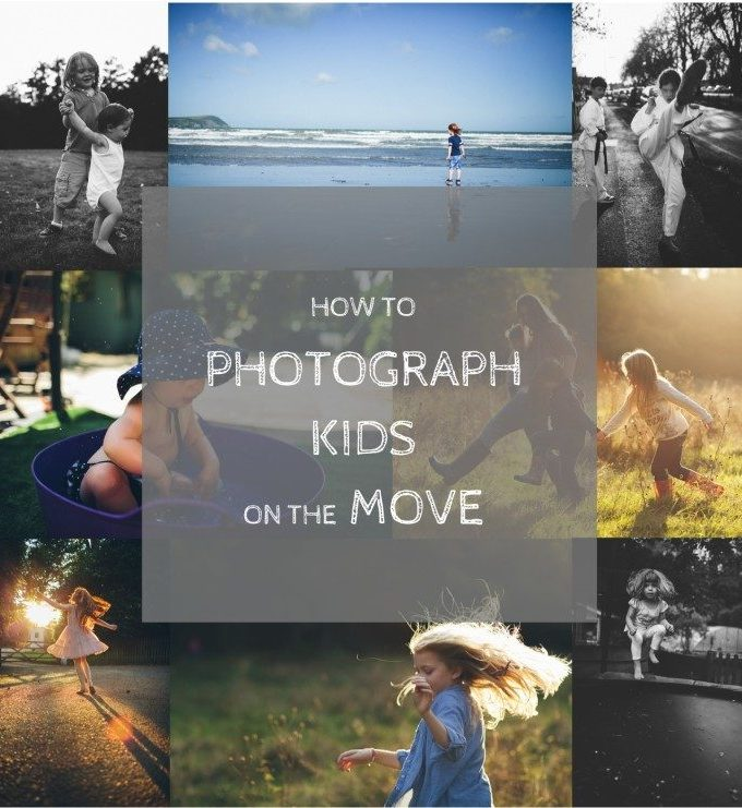Photography tips: how to take photos of moving kids