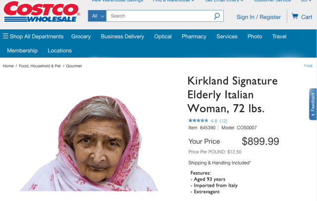 Costco is selling a 72-pound, 93-year-old Italian woman for $900