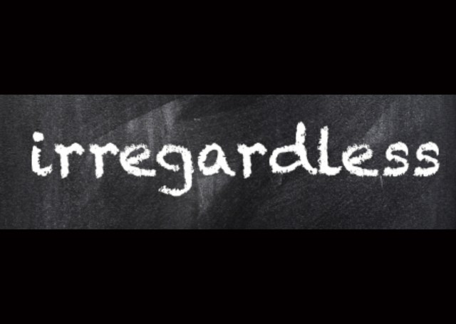 'Irregardless' Added to Dictionary, Finalizing Collapse of American Education System