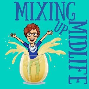 MIXING UP <br>MIDLIFE