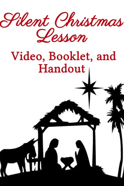 Silent Christmas Lesson for Youth & Families