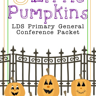 5 Little Pumpkins Primary General Conference Packet