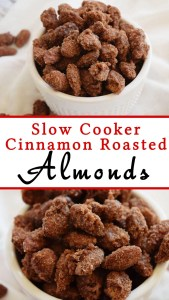 Slow Cooker Cinnamon Roasted Almonds