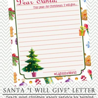 Santa I Will Give Printable Letter #LightTheWorld