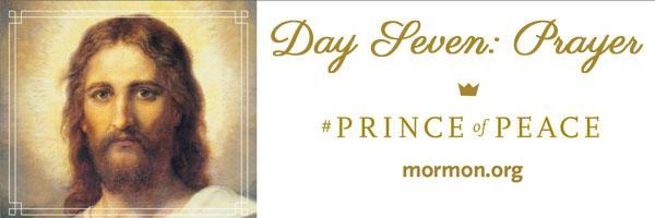 Prince of Peace Day Seven Prayer