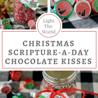 Christmas Scripture Chocolate Kisses Advent #LightTheWorld