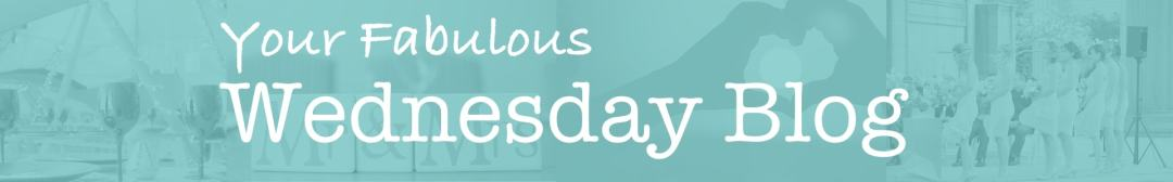 Your Fabulous Wednesday Blog Picture