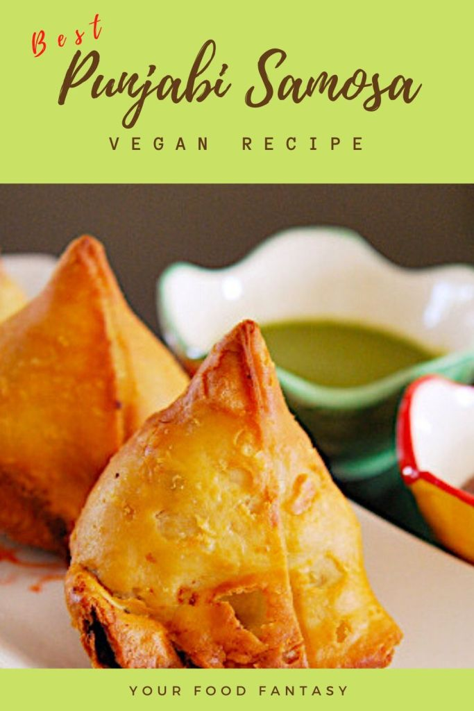Best Punjabi Samosa Recipe | Your Food Fantasy