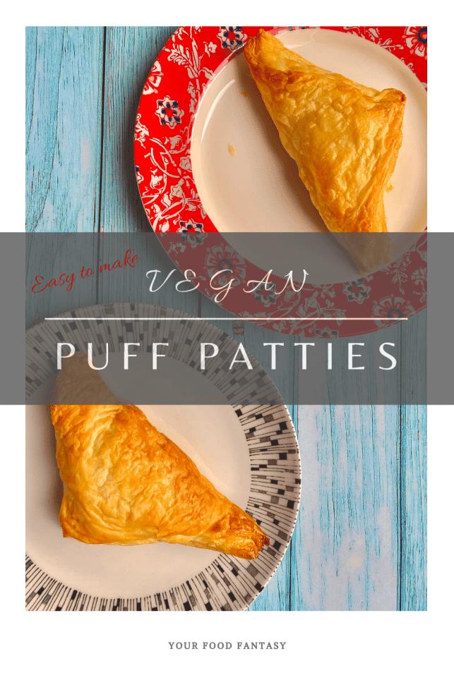 Vegan Puff Patties - Your Food Fantasy