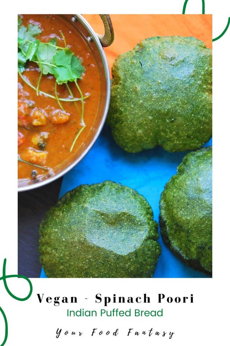Vegan - Spinach Palak Poori Recipe | YYour Food Fantasy