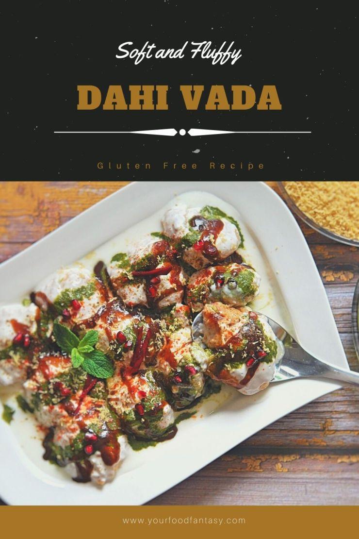 Dahi Vada - Dahi Bhalla Recipe | Your Food Fantasy