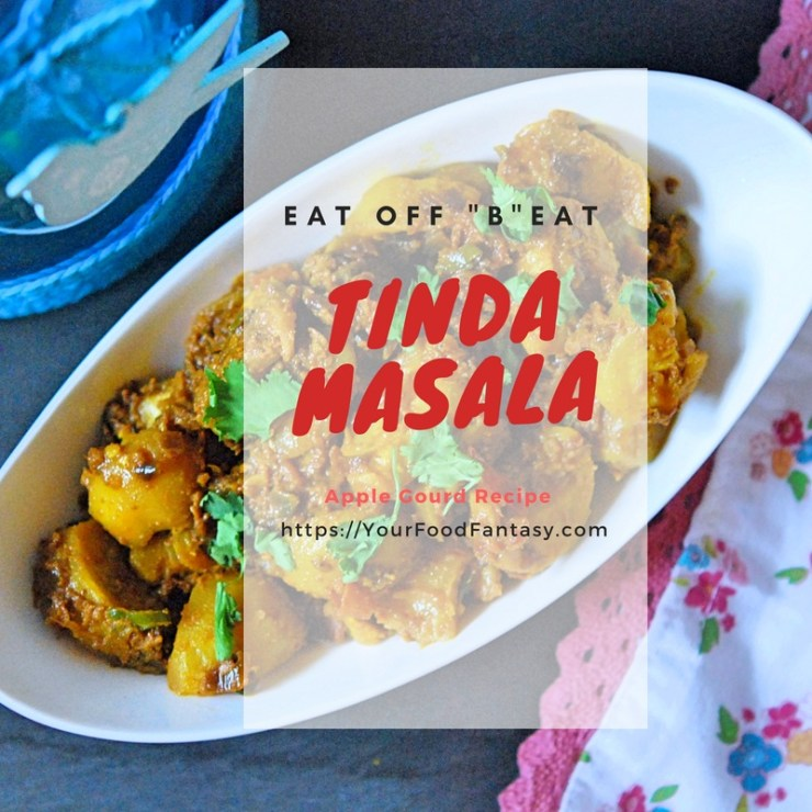 Punjabi Tinda Masala | Your Food Fantasy