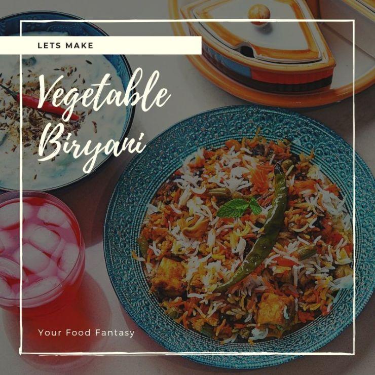 Vegetable Biryani - Your Food Fantasy by Meenu