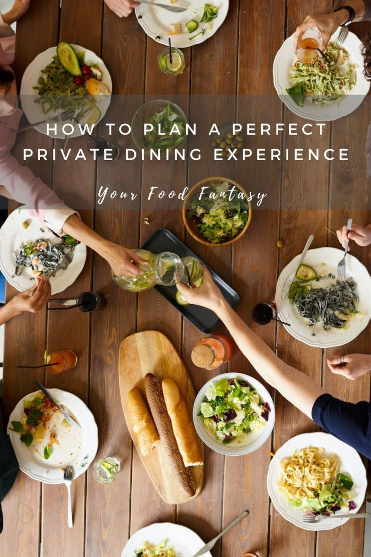 How to plan a perfect private dining experience | Your Food Fantasy